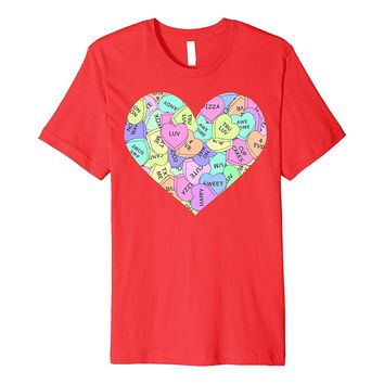 Valentine's Day Candy Hearts Filling Heart Premium T-Shirt