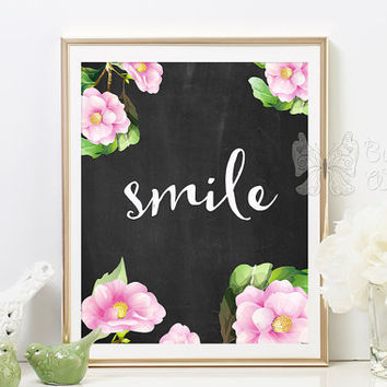 Smile printable wall art, chalkboard prints, framed quotes, inspirational wall art inspirational quotes quote art quote prints sayings art