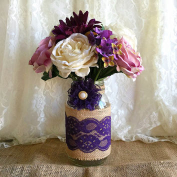 purple burlap and lace covered mason jar vase - wedding decoration, bridal shower decoration, country chic decoration