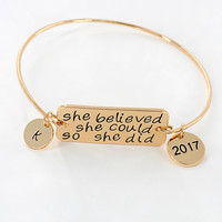 She Believed So She Could So She Did Bangle Bracelet