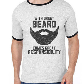 With Great Beard Comes Great Responsibility Men T-shirt | Beard T-shirt | Dad | Father | Husband | Uncle | Brother | Father Day Gifts