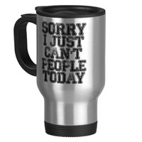 Sorry I Just Can't People Today Two-Tone Coffee Mug
