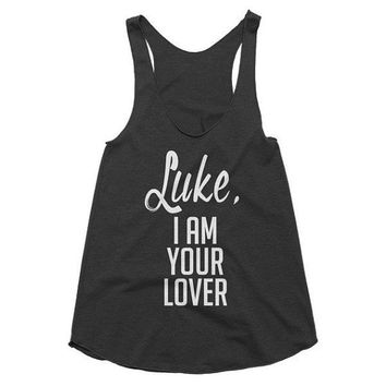 Luke, I am your Lover Racerback Tank, festival, concert, country music, graphic tee, summer, vacation, cowgirl, texas, funny shirt