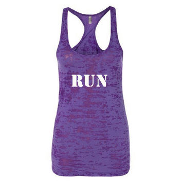 Women's Burnout Tank. RUN. Workout Tank. Fitness Tank top. Workout tank. Next Level burnout tank top. Women's clothing. Womens Fitness