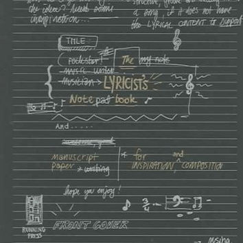 The Lyricist's Notebook: Manuscript Paper for Inspiration and Composition