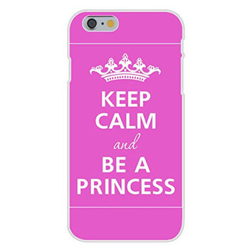 Apple iPhone 6 Custom Case White Plastic Snap On - Keep Calm and Be a Princess Tiara Crown