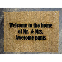 Doormat Welcome to the Home of Mr & Mrs Awesome Pants