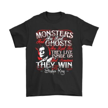 ICIK6Q Monsters Are Real And Ghosts Are Real Too Stephen King Quote Shirts