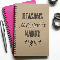 Writing journal, spiral notebook, sketchbook, lined blank or grid, custom personalized - Reasons I can't wait to marry you, engagement gift