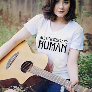 Casual Tshirt Women T Shirt Letter All Monsters Are Human