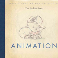 Animation (Walt Disney Animation Studios The Archive Series)