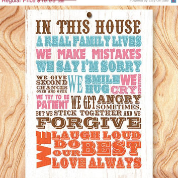ON SALE House Rules Art Print -8X10 - No. Q0117 - In this house a real family lives