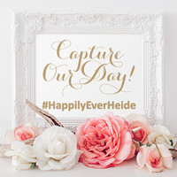 "Capture Our Day Sign - 8 x 10 sign - Personalized Hashtag Sign - ""Vintage"" Antique Gold - I Create and You Print"