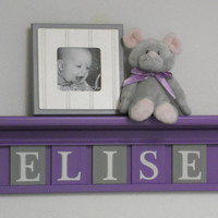 "Purple Nursery Decoration Purple and Gray Wall Shelf Personalized for ELSIE - 24"" Lilac Shelf - 5 Wooden Letters - Girl Nursery Art Decor"