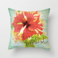Live In The Moment - Photo Inspiration Throw Pillow by Misty Diller of Misty Michelle Design
