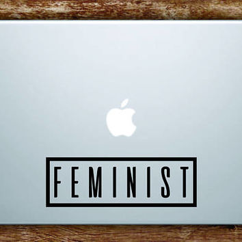 Feminist Laptop Apple Macbook Car Quote Wall Decal Sticker Art Vinyl Feminism Girl Woman Women Power Beautiful Inspirational