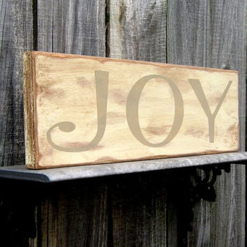 Joy Sign, Happy, Joyful, Shabby, Chic, Stained, Sanded/Distressed, Antique White, Tan Lettering