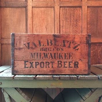 Val Blatz Beer Crate, RARE Pre-Prohibition Wood Crate, Record Crate, Export Beer Crate, Milwaukee, Wisconsin