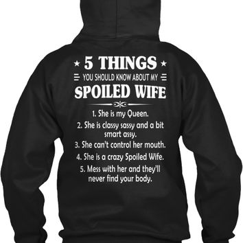5 Things You Should Know My Spoiled Wife