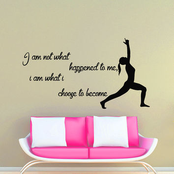 Wall Decals Yoga Quote I am not what happened to me Gymnast  Vinyl Sticker Decal Gym Decor Home Interior Design Art Murals MN 301