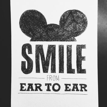SMILE from EAR to EAR original drawing - Disney World Disney Land print Mickey Mouse ears print Disney typography print Disney quote