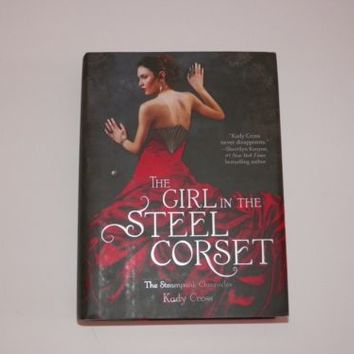 The Girl in the Steel Corset by Kady Cross (2011, Hardcover)
