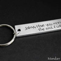 I Love You More The End I Win, Aluminum Keychain Hand Stamped with Any Custom Name, Fully Personalized Couples Accessory
