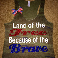 Land of the Free Because of the Brave - CAMO - Ruffles with Love - Racerback Tank - Womens Fitness - Workout Clothing - Workout Shirts with Saying
