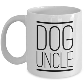 Best Dog Uncle Ever Mug Funny Coffee Cup Gifts for Dog Uncles