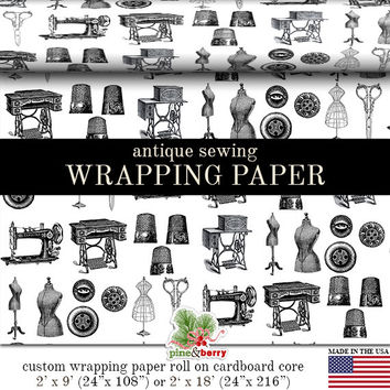 Black And White Antique Sewing Wrapping Paper | BW 1800's Sewing Gift Wrap Paper 9 foot or 18 foot Rolls Great For Any Occasion.