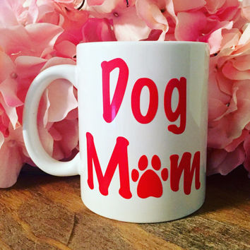 Dog owner gift, Dog Mom Wine Glass, Stemless Wine Glass, Coffee Mug, Shot Glass