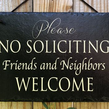 Handmade Slate House Plaque - No Soliciting Sign