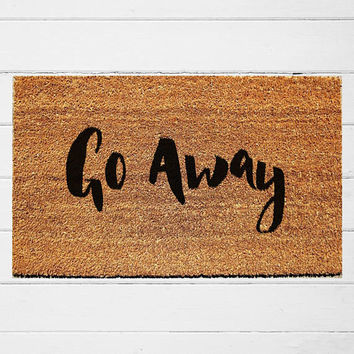 Go Away Doormat | Welcome Doormat | Funny Doormat | Sarcastic Doormat | Funny Gift | Antisocial Doormat | Novelty Gift | 18x30"