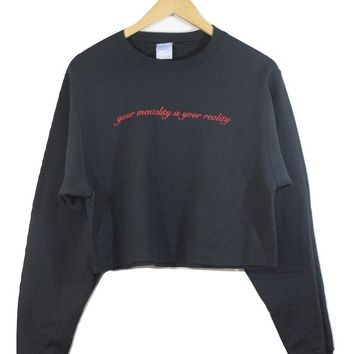 Your Mentality is Your Reality Black Graphic Cropped Crewneck Sweatshirt