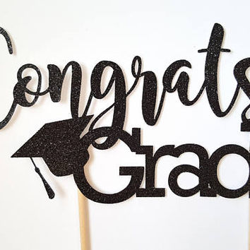 Congrats Grad Cake Topper, Graduation commencement, glitter black gold silver, cake decor, cupcake, dessert table, graduate, celebration