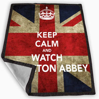 Keep Calm Watch Downton Abbey Blanket for Kids Blanket, Fleece Blanket Cute and Awesome Blanket for your bedding, Blanket fleece **