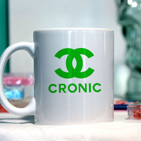 Cronic - Ceramic coffee mug - funny sayings