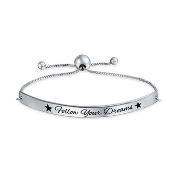 Follow Your Dreams Inspirational Quote Bolo Bracelet Sterling Silver