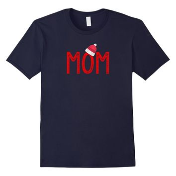 Mom - XMas PJs - Christmas Pajamas and XMas PJ Family Shirt