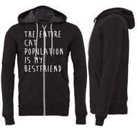The Entire Cat Population Is My Bestfriend Zipper Hoodie