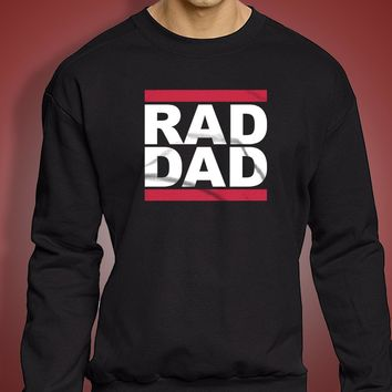 Rad Dad Fathers Day Gift For Dad Men'S Sweatshirt