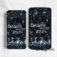 Dance in the rain - LG google life quote phone case for LGG2, nexus 4, nexus 5, raining raindrop water, plastic back cover for LG, E84