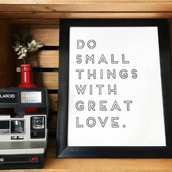 "Home Decor Digital Download ""Do Small Things With Great Love"""