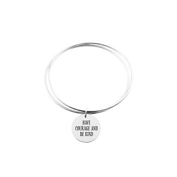 Two Layer Bangle - HAVE COURAGE AND BE KIND