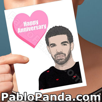 Drake Card | Funny Anniversary Card | bday birthday congratulations wedding I love you dizzy ovo rap rapper hip-hop yolo pop culture