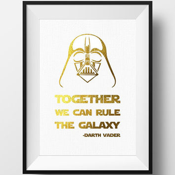 Gold Foil Darth Vader quote Star Wars, star wars Darth Vader Wall art decor, star wars wall art, digital download
