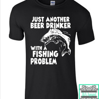 Fishing Shirt - Just Another Beer Drinker With A Fishing Problem - Funny Shirts - Fishing - Gift - Trendy Shirts - Men's T-Shirt