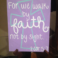 Walk By Faith 2 Cor. 5:7 Hand-Painted Canvas
