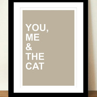 You Me and The Cat... Sweet Art Print, Cat Lovers Print, Small Cat Family