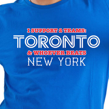 Shop funny new york t shirts on wanelo for I support two teams t shirt
